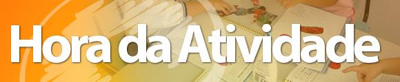 Atividades Grupo 1 (mar/11): Hora da Atividade