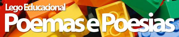 Atividades Grupo 2 (mar/11): Lego Educacional Poemas e Poesias